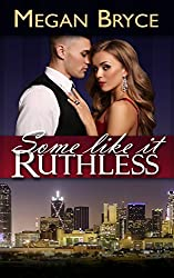 Some Like It Ruthless (A Temporary Engagement Book 2)