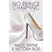 No Prince Charming (Secrets of Stone Series Book 1) (English Edition)