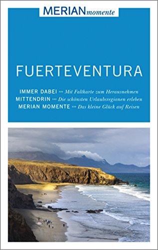 MERIAN momente Reiseführer Fuerteventura