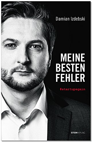 Buchseite und Rezensionen zu 'MEINE BESTEN FEHLER: #startupagain' von Damian Izdebski