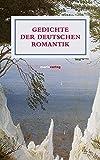 Gedichte der deutschen Romantik (Literatur (Leinen))