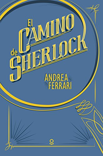 El camino de Sherlock por Andrea Ferrari