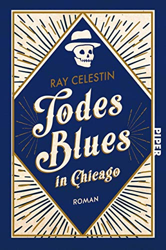 Todesblues in Chicago: Roman (City Blues Quartett 2)