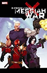 X-Force/Cable: Messiah War TPB