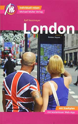 London MM-City Reiseführer Michael Müller Verlag: Individuell reisen mit vielen praktischen Tipps und Web-App mmtravel.com