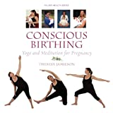 Conscious Birthing: Yoga and Meditation for Pregnancy (Milner Health)