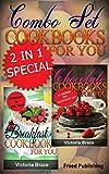 Combo Set of Chocolate + Kids Breakfast Cookbooks for You: 2 in 1 Cookbook Book (Combo Set Cookbooks for You)