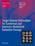 Target Volume Delineation for Conformal and Intensity-Modulated Radiation Therapy (Medical Radiology)