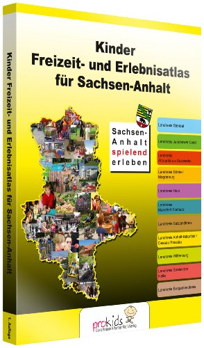 Kinder Freizeit- und Erlebnisatlas für Sachsen-Anhalt