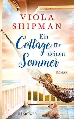Ein Cottage für deinen Sommer: Roman -