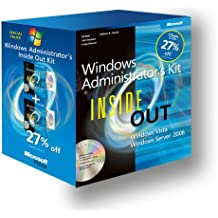 Windows® Administrator's Inside Out Kit: Windows Server® 2008 Inside Out and Windows Vista® Inside Out