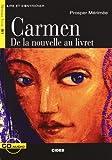 Carmen - De la nouvelle au livret (1CD audio)