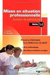 Mises en situation professionnelle Auxiliaire de Puériculture : Modules 1 & 3