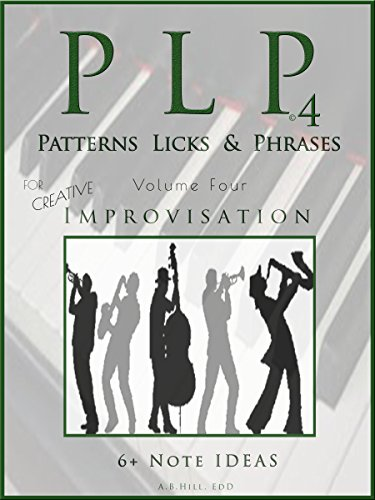 PLP4: Patterns, Licks and Phrases (Theory in a Thimble Book 3)