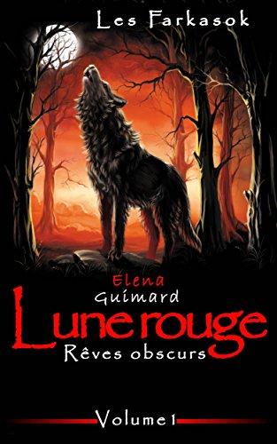 Livres gratuits Lune rouge 1: Rêves obscurs (Les Farkasok) pdf epub