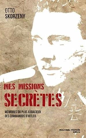 L Histoire Secrete - Mes missions