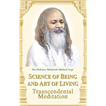 Science of Being and Art of Living (English Edition)