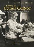 Lettre à Lucien Cuénot : Sur la vie l'évolution, la quête de vérité