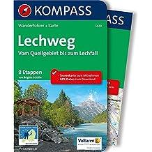 Lechweg - Vom Quellgebiet bis zum Lechfall: Wanderführer mit Extra-Tourenkarte 1:35000, 8 Etappen, GPX-Daten zum Download (KOMPASS-Wanderführer, Band 5629)