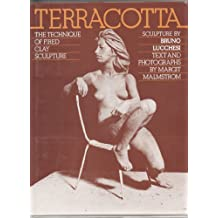 Terracotta: The Technique of Fired Clay Sculpture