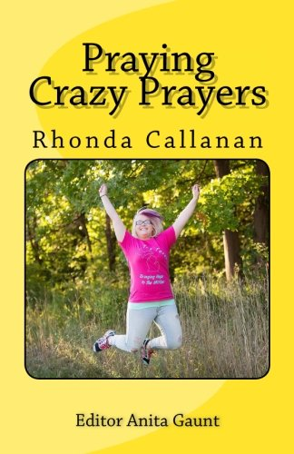 praying-crazy-prayers