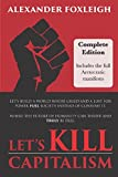 Let's Kill Capitalism: Complete Edition