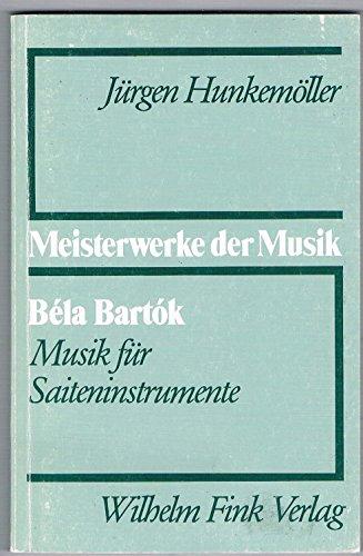 Price comparison product image Béla Bartók: Musik für Saiteninstrumente (Meisterwerke der Musik)
