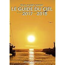 Le guide du ciel de juin 2017 à juin 2018