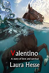 Valentino: A thrilling adventure survival story - think The Black Stallion meets Castaway (The Holiday Series Book 5)