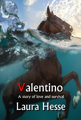 Valentino: A thrilling adventure survival story - think The Black Stallion meets Castaway (The Holiday Series Book 5) (English Edition) por Laura Hesse