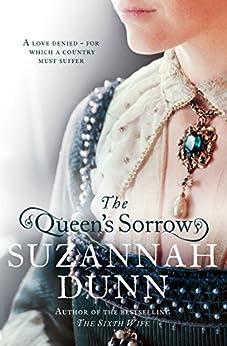 The Queen's Sorrow by [Dunn, Suzannah]