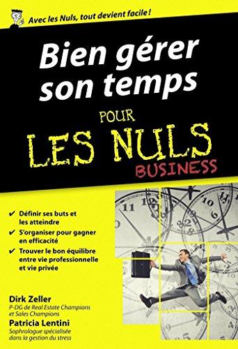 Bien gérer son temps pour les Nuls poche Business par Patricia LENTINI