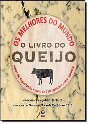 O Livro Do Queijo (Em Portuguese do Brasil) PDF Books