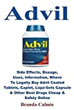 Advil: Side Effects, Dosage, Uses, Information, Where to Legally Buy Advil Coated Tablets, Caplet, Liqui-Gels Capsule & Other Best Drugs Cheap & Safely Online