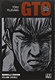 GTO : great teacher Onizuka. édition double qui comprend les tomes 1 et 2 | Fujisawa, Tooru (1967-....). Auteur