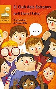 El Club dels Estranys par Jordi Sierra i Fabra