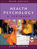 Health Psychology: A Textbook