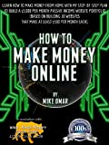 HOW TO MAKE MONEY ONLINE: Learn how to make money from home with my step-by-step plan to build a 5000 per month passive income website portfolio (of 10 ... each) (THE MAKE MONEY FROM HOME LIONS CLUB)