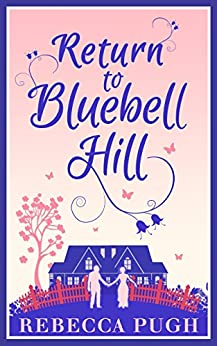 Return To Bluebell Hill by [Pugh, Rebecca]