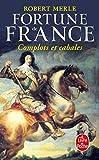 Fortune de France, tome 12 - Complots Et Cabales