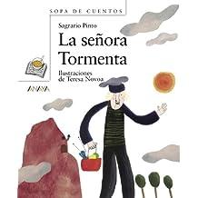La señora Tormenta (Primeros Lectores (1-5 Años) - Sopa De Cuentos)