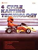 4-Cycle Karting Technology by Bill Starrett (1993-08-30)