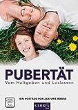 Pubertät - Vom Haltgeben und Loslassen