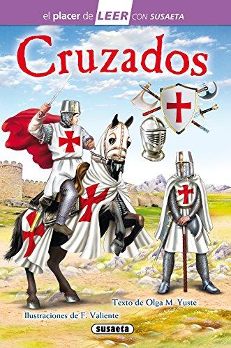 Cruzados (El placer de LEER con Susaeta - nivel 4) por Olga M. Yuste