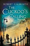download ebook by robert galbraith - the cuckoo's calling (cormoran strike) [hardcover] by g... pdf epub