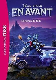 En avant - Le roman du film par Walt Disney