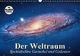 Der Weltraum. Spektakuläre Gasnebel und Galaxien (Wandkalender 2020 DIN A3 quer) - Elisabeth Stanzer
