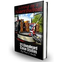 Living on a Narrowboat: 21 Liveaboard Case Studies