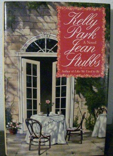 Kelly Park by Jean Stubbs (1992-07-01)