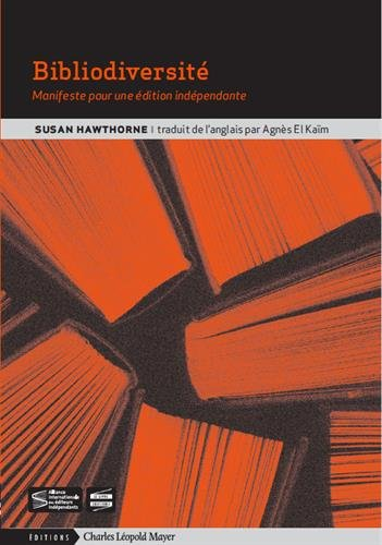 Bibliodiversité : manifeste pour une édition indépendante